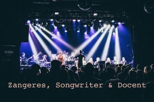 Zangeres, Songwriter & Docent